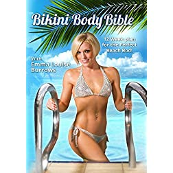 Bikini Body Bible with Emma Louise Burrows