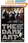 The Dark Art: my undercover life in g...