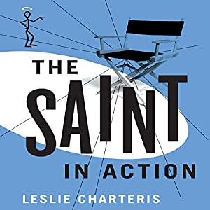 The Saint in Action Audiobook