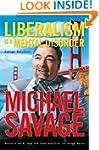 Liberalism Is a Mental Disorder: Sava...