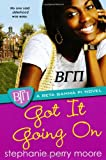 Image of Got It Going On (Beta Gamma Pi Novels)