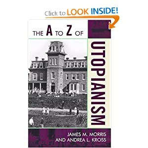 The A to Z of Utopianism (The A to Z Guide Series) by