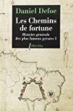 Histoire générale des plus fameux pyrates, Tome 1 : Les Chemins de Fortune