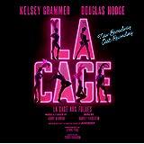 La Cage Aux Folles: New Broadway Cast Recording