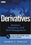 Derivatives:Markets, Valuation, and Risk Management