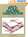 Low-Cost Pole Building Construction:...