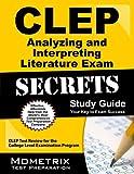CLEP Analyzing and Interpreting Literature Exam Secrets