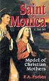 Saint Monica: Model of Christian Mothers