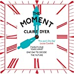 The Moment | Claire Dyer