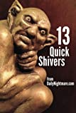img - for 13 Quick Shivers: from Dailynightmare.com book / textbook / text book