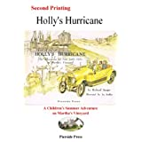Holly's Hurricane: The Adventures of Two Little Girls on Martha's Vineyard, Richard Sanger