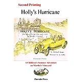 Holly's Hurricane: The Adventures of Two Little Girls on Martha's Vineyard, Richard Sanger