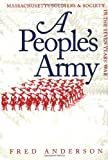 People's Army (Published for the Omohundro Institute of Early American Hist) (0807845760) by Anderson, Fred