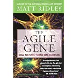 The Agile Gene: How Nature Turns on Nurtureby Matt Ridley