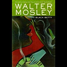 Black Betty: An Easy Rawlins Mystery Audiobook by Walter Mosley Narrated by Michael Boatman