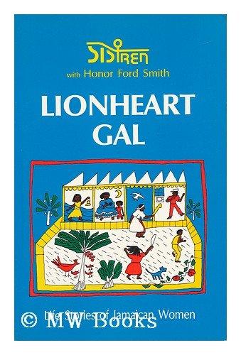 Lionheart Gal, Sistren