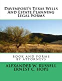 Davenport's Texas Wills And Estate Planning Legal Forms