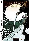 img - for Kogaratsu, tome 8 : Sous le regard de la lune book / textbook / text book