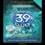 The 39 Clues, Book 6: In Too Deep (       UNABRIDGED) by Jude Watson Narrated by David Pittu
