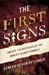 The First Signs: Unlock the Mysteries...