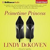 Primetime Princess | [Lindy DeKoven]