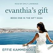 Evanthia's Gift: The Gift Saga, Book 1 | [Effie Kammenou]