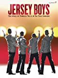 Frankie Valli Jersey Boys: Vocal Selections (piano, Vocal, Guitar, Songbook) (Movie Vocal Selections Pvg)