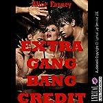 Extra Gangbang Credit: A Very Rough Teacher/Student Sex Erotica Story: Blackmail Gangbangs, Book 1 | Alice Farney