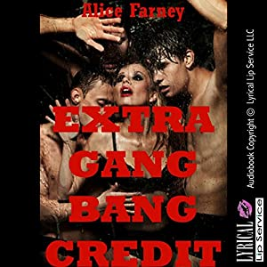 Extra Gangbang Credit: A Very Rough Teacher/Student Sex Erotica Story Audiobook