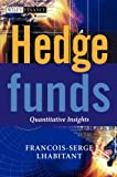 Hedge Funds: Quantitative Insights (Wiley Finance)