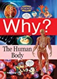 Why? The Human Body w/mp3 CD