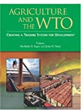 img - for Agriculture and the WTO (Trade and Development) book / textbook / text book