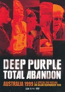 Total Abandon Live Australia 1999 & Special DVD Feature: Ian Gillan Downunder 1999
