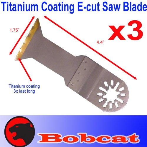 3 Pcs Titanium E-Cut Oscillating Multi Tool Saw Blade For Fein Multimaster Bosch Multi-X Craftsman Nextec Dremel Multi-Max Ridgid Dremel Chicago Proformax Blades