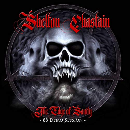CD : SHELTON/CHASTAIN - The Edge Of Sanity (88 Demo Session) (CD)