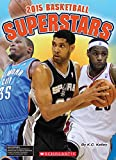 Basketball Superstars 2015 (NBA Readers)