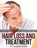 Hair Loss and Treatment: A Complete Guide