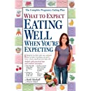 What To Expect Eating Well When Youre Expecting What To Expect Workman Publishing
