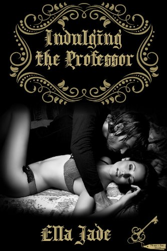 Indulging the Professor (The Pleasure Inn Series) by Ella Jade