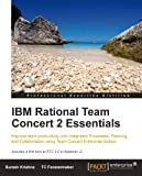 Acquista IBM Rational Team Concert 2 Essentials [Edizione Kindle]