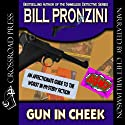 Gun in Cheek: A Study of 'Alternative' Crime Fiction (       UNABRIDGED) by Bill Pronzini Narrated by Chet Williamson