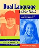 img - for Dual Language Essentials for Teachers and Administrators by Yvonne S Freeman (2004-08-12) book / textbook / text book