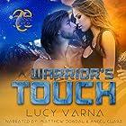 A Warrior's Touch: The Pruxnae, Book 4 Hörbuch von Lucy Varna Gesprochen von: Angel Clark, Matthew Josdal