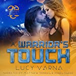A Warrior's Touch: The Pruxnae, Book 4 | Lucy Varna