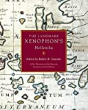 img - for The Landmark Xenophon's Hellenika : a New Translation(Hardback) - 2009 Edition book / textbook / text book