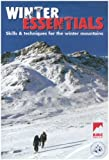 img - for Winter Essentials: The Skills and Techniques for Winter Mountaineering book / textbook / text book
