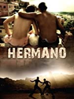 Hermano (English Subtitled) [HD]