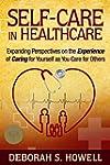 SELF-CARE in HEALTHCARE: Expanding Pe...
