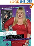 Rebel Wilson: From Stand-up Laughs to...