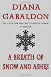 A Breath of Snow and Ashes (Outlander) (0385340397) by Gabaldon, Diana